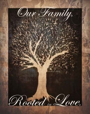 Rooted In Love, Family Tree