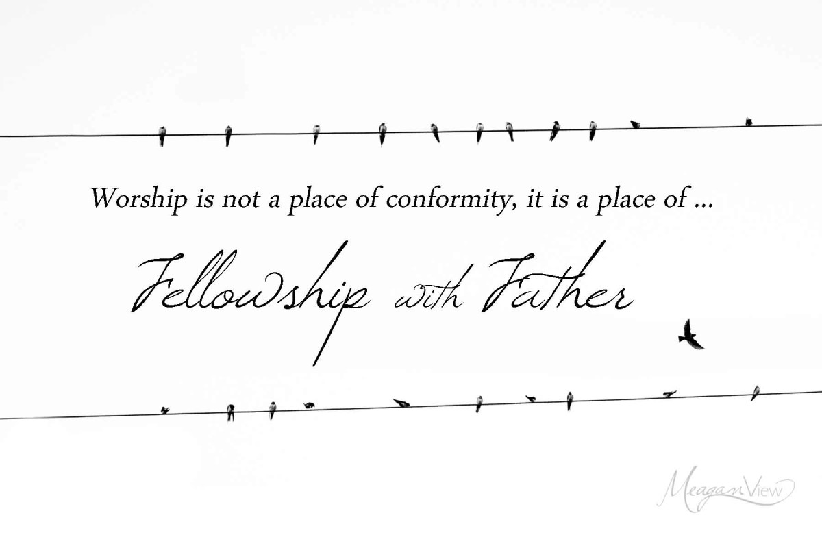 fellowship with father