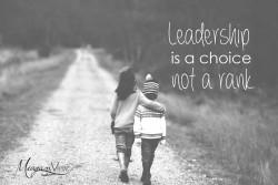 leadership is a choice