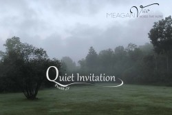 quiet invitation